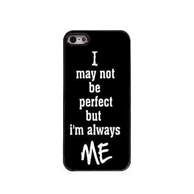 I am Always Me Design Aluminum Case for iPhone 5/5S