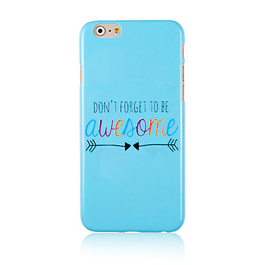 Voor iPhone 6 hoesje / iPhone 6 Plus hoesje Patroon hoesje Achterkantje hoesje Woord / tekst Hard PC iPhone 6s Plus/6 Plus / iPhone 6s/6